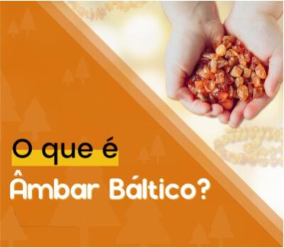 O que é âmbar báltico?